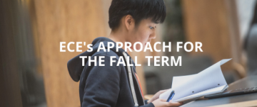 ECE's Approach for the Fall Term